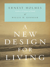 A New Design for Living by Ernest Holmes eBook